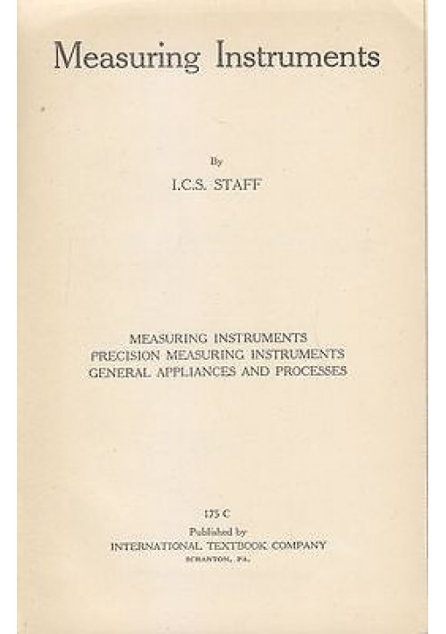 MEASURING INSTRUMETS di I.C.S. Staff - International textbook editore 1939