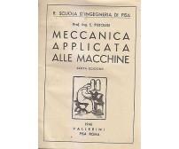 MECCANICA APPLICATA ALLE MACCHINE di Pistolesi - Vallerini Editore 1946