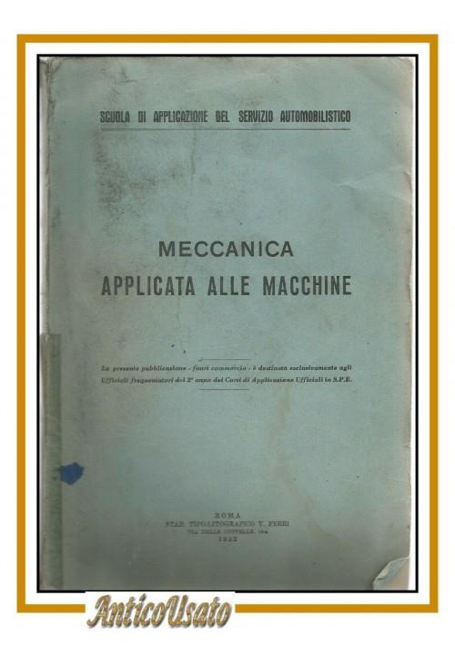 MECCANICA APPLICATA ALLE MACCHINE scuola applicazione servizio auto 1952 libro