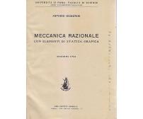 MECCANICA RAZIONALE CON ELEMENTI  DI STATICA GRAFICA di Antonio Signorini 1945