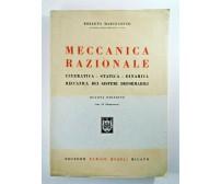MECCANICA RAZIONALE di Roberto Marcolongo CINEMATICA STATICA DINAMICA libro 1953
