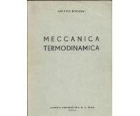 MECCANICA TERMODINAMICA Antonio Rostagni 1957 Libreria Universitaria G Randi *