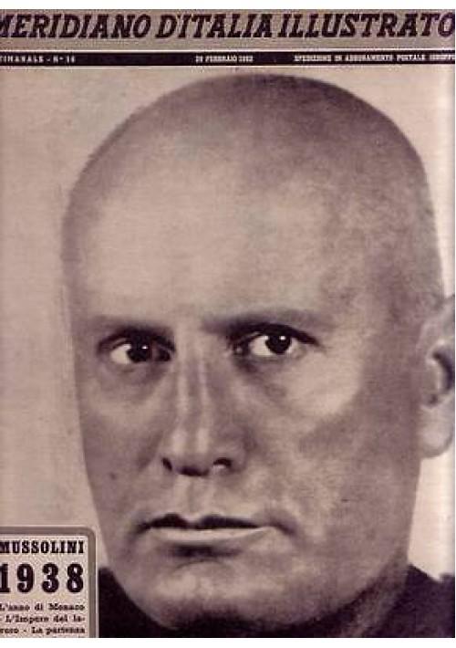 MERIDIANO D'ITALIA ILLUSTRATO n.16 del 20 febbraio 1952 storia della dittatura