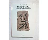 MESOPOTAMIA di Jean Bottero 1991 Einaudi Saggi la scrittura mentalità gli dei