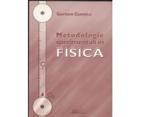 METODOLOGIE SPERIMENTALI IN FISICA di Gaetano Cannelli 2005 Edises