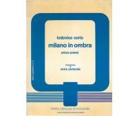 MILANO IN OMBRA abissi plebei Lodovico Corio 1982 rivista milanese di economia *