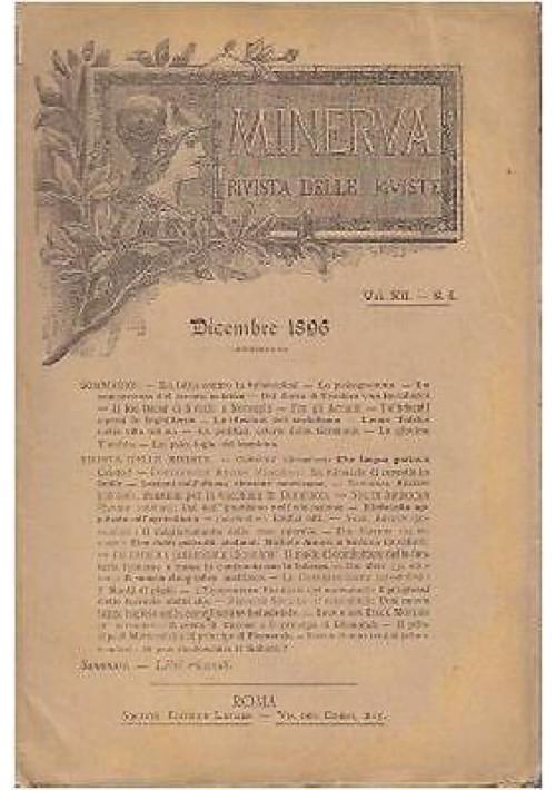 MINERVA RIVISTA DELLE RIVISTE DICEMBRE 1896 Vol XII n.6 Società Editrice Laziale