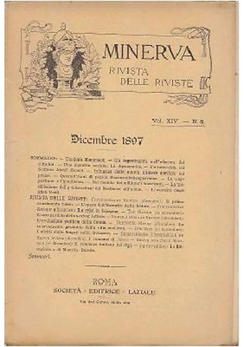 MINERVA RIVISTA DELLE RIVISTE DICEMBRE 1897 Vol XVI n.6 Società Editrice Laziale