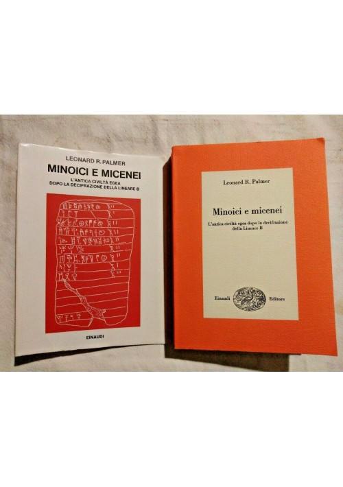 MINOICI E MICENEI di LEONARD R. PALMER 1969 Einaudi libro usato archeologia