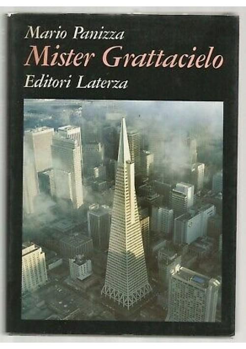 MISTER GRATTACIELO di Mario Panizza 1987 Laterza grandi opere architettura