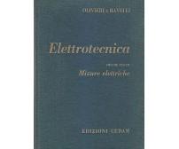 MISURE ELETTRICHE volume III dell'ELETTROTECNICA Olivieri e Ravelli 1966 Cedam *
