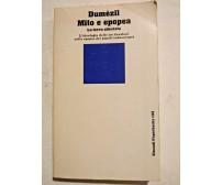 MITO E EPOPEA  di Georges Dumézil 1982 Einaudi Paperbacks libro usato