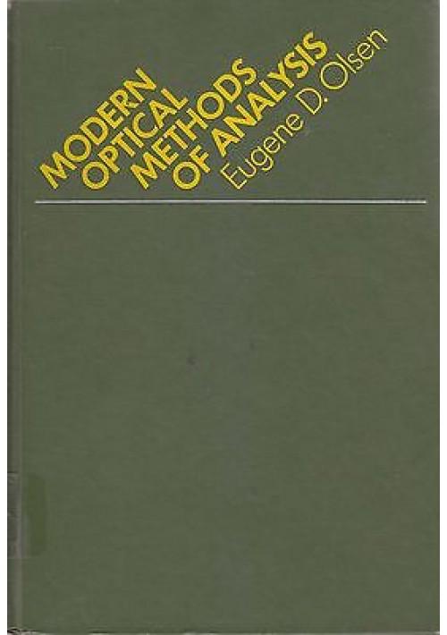 MODERN OPTICAL METHODS OF ANALYSIS di Eugene D. Olsen - McGraw-Hill editore 1975