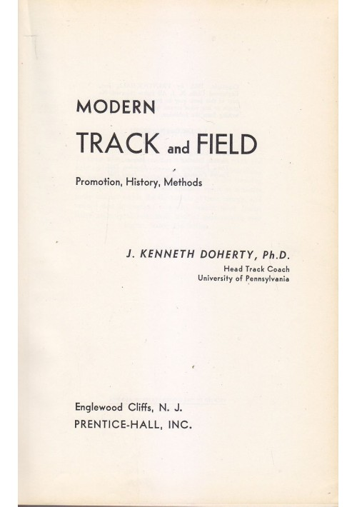 MODERN TRACK AND FIELD di J. Kenneth Doherty 1957 PRENTICE-HALL, INC.