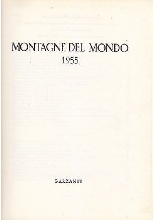 MONTAGNE DEL MONDO 1955 Fondazione Svizzera per le Esplorazioni Alpine 1955