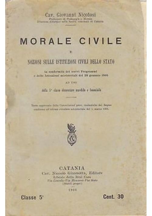 MORALE CIVILE NOZIONI ISTITUZIONI STATO - Giovanni Nicolosi 1906 - Catania