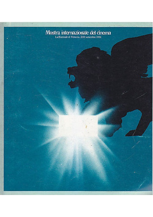 MOSTRA INTERNAZIONALE DEL CINEMA la biennale di Venezia 2 - 11 ottobre 1981 ERI
