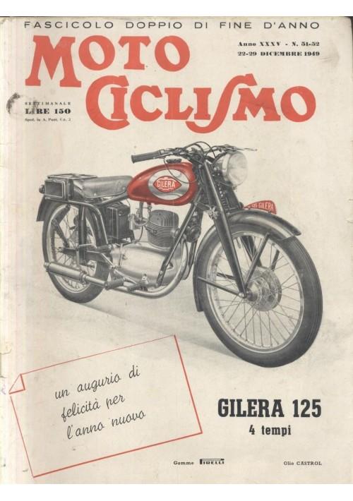 MOTO CICLISMO 22 dicembre 1949 fascicolo doppio rivista motociclette Gilera
