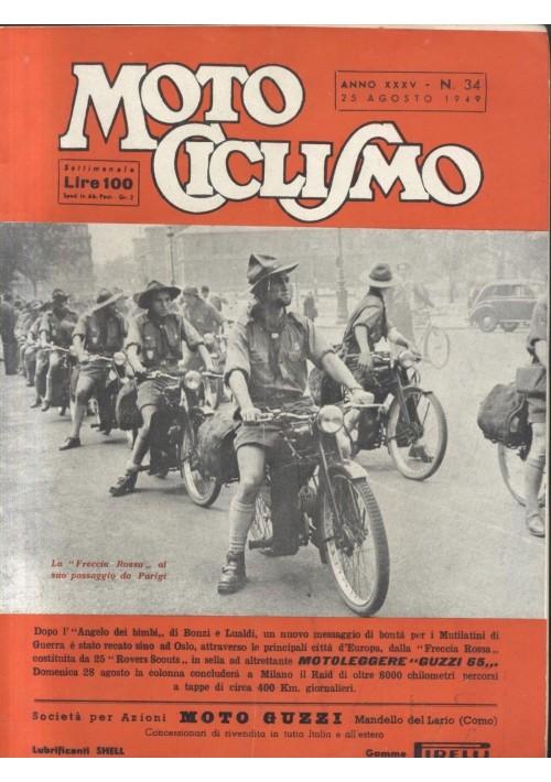 MOTO CICLISMO 25 agosto 1949 freccia rossa anno XXXV n.34 rivista motociclette