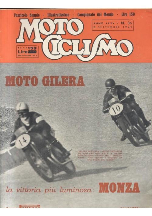 MOTO CICLISMO 8 settembre 1949 gilera numero doppio 1936 rivista motociclette