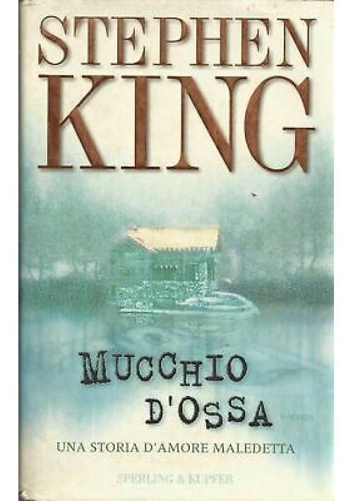 MUCCHIO D'OSSA - Stephen King gennaio 1999 I edizione Sperling & Kupfer