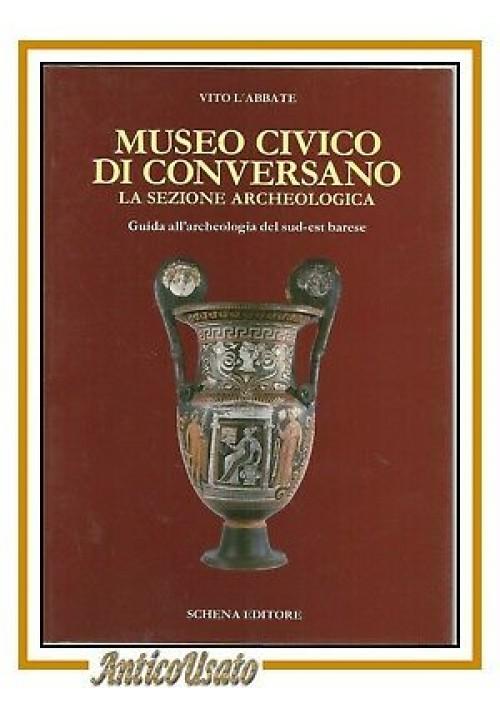 MUSEO CIVICO DI CONVERSANO la sezione archeologica di Vito L'Abbate 1990 libro