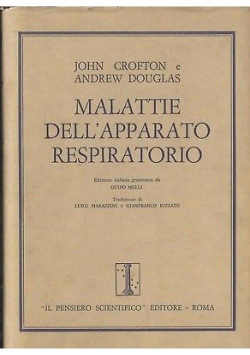 Malattie dell'apparato respiratorio Douglas Crofton 1971 Pensiero Scientifico *