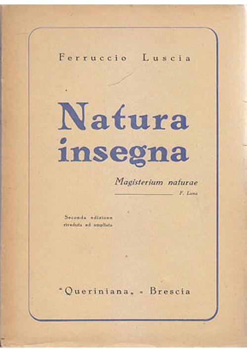 NATURA INSEGNA di Ferruccio Luscia 1944 Queriniana Editrice