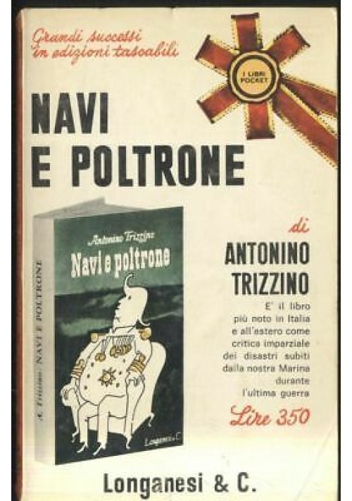 NAVI E POLTRONE di Antonino Trizzino 1966 Longanesi pocket