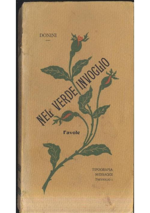 NEL VERDE INVOGLIO favole mons Cesare Donini 1913 tipografia messaggi Treviglio*