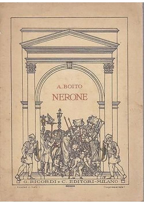 NERONE tragedia in quattro atti di Arrigo Boito LIBRETTO D'OPERA Ricordi 1924