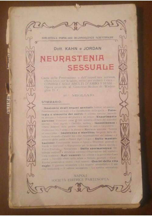 NEURASTENIA SESSUALE di Kahn e Jordan 1900 società editrice partenopea