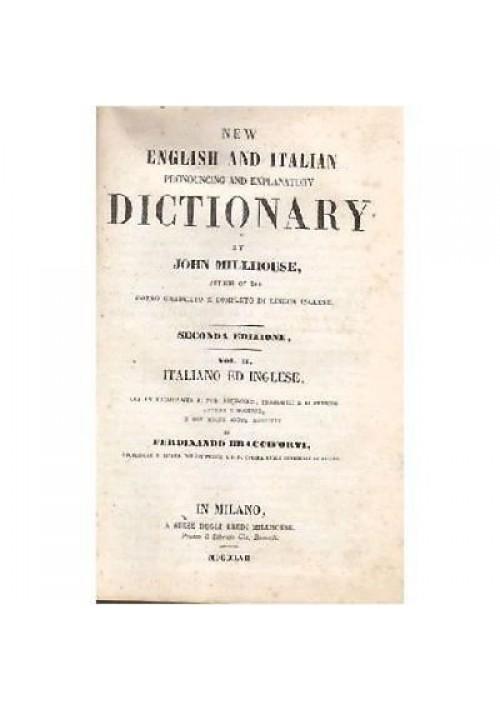 NEW ENGLISH ITALIAN PRONOUNCING EXPLANATORY DICTIONARY VOL.II 1857 Millhouse