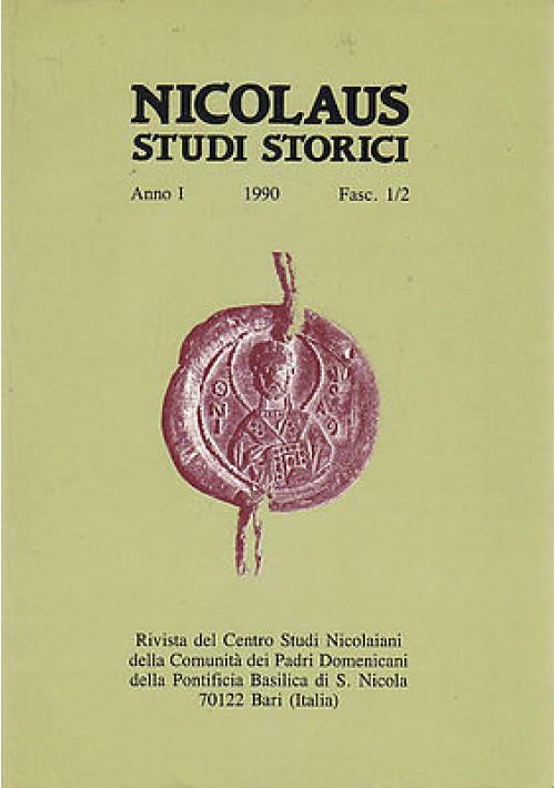 NICOLAUS STUDI STORICI Anno I  fasc 1/2  - 1990 Centro studi Nicolaiani Bari