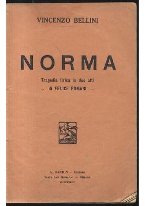 NORMA - TRAGEDIA LIRICA IN DUE ATTI (LIBRETTO D'OPERA)