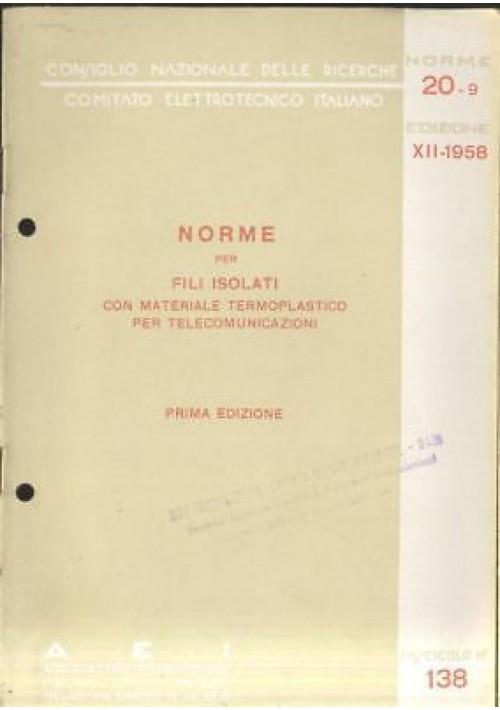 NORME FILI ISOLATI MATERIALE TERMOPLASTICO TELECOMUNICAZIONI 1958 elettrotecnica