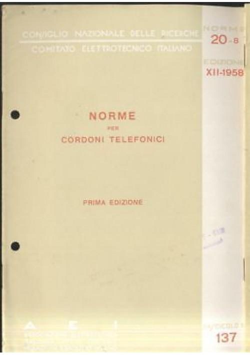 NORME PER CORDONI TELEFONICI 1958 Associazione elettrotecnica italiana