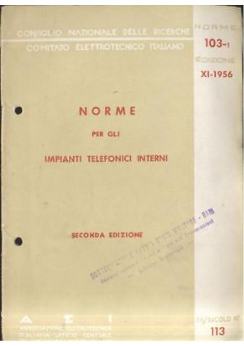 NORME PER GLI IMPIANTI TELEFONICI INTERNI 1956 Assoc. elettrotecnica italiana