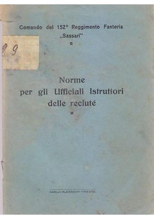 NORME PER GLI UFFICIALI ISTRUTTORI DELLE RECLUTE 152mo Reggimento Sassari 1933