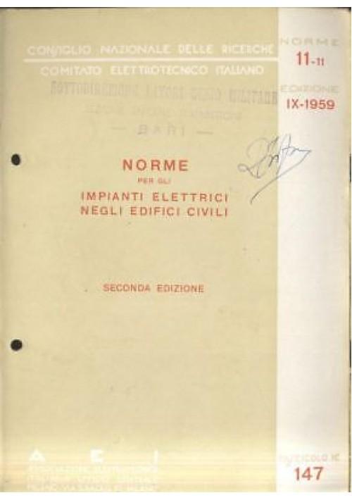 NORME PER IMPIANTI ELETTRICI EDIFICI CIVILI 1959 Associazione elettrotecnica
