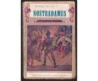 NOSTRADAMUS di Michele Zevaco 1933 Bietti - ILLUSTRATO