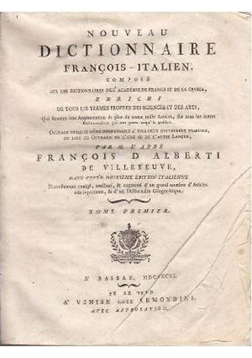 NOUVEAU DICTIONNAIRE FRANCOIS – ITALIEN TOME PREMIER di De Villeneuve 1796