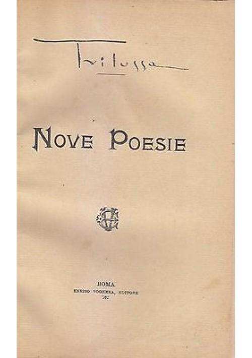 NOVE POESIE di Trilussa - Enrico Voghera Editore 1919