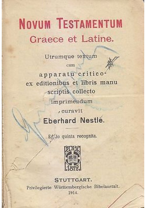 NOVUM TESTAMENTUM GRAECE LATINE Eberhard Nestlé 1914 Wurttembergische Bibelans