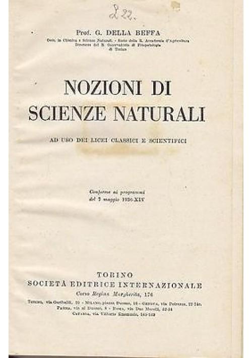 NOZIONI DI SCIENZE NATURALI di  G. Della Beffa - 1937 SEI