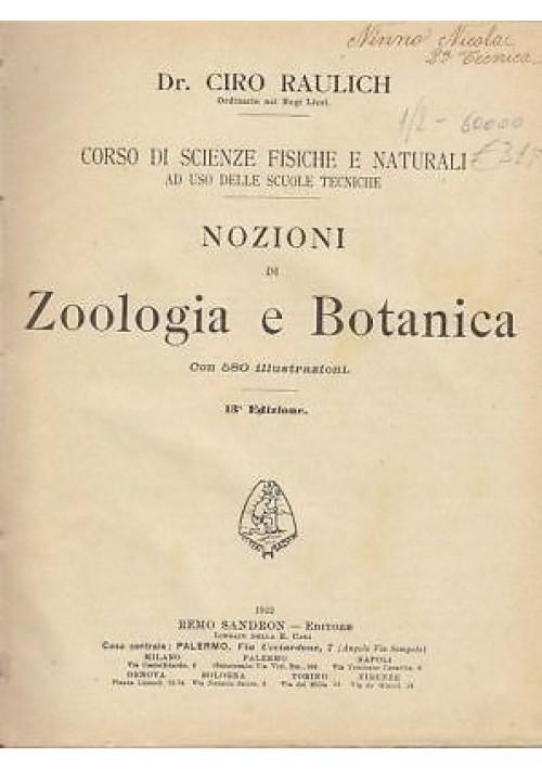 NOZIONI DI ZOOLOGIA E DI BOTANICA di G. Raulich 1922 Remo Sandron editore