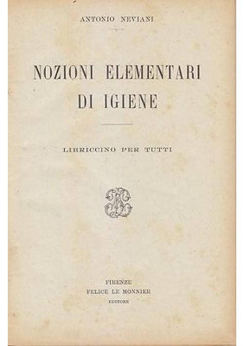 NOZIONI ELEMENTARI IGIENE LIBRICCINO PER TUTTI Antonio Neviani 1925 Le Monnier