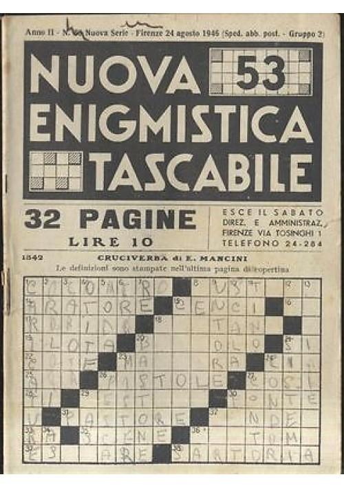 NUOVA ENIGMISTICA TASCABILE a. II n 53 24 agosto 1946 Corrado Tedeschi