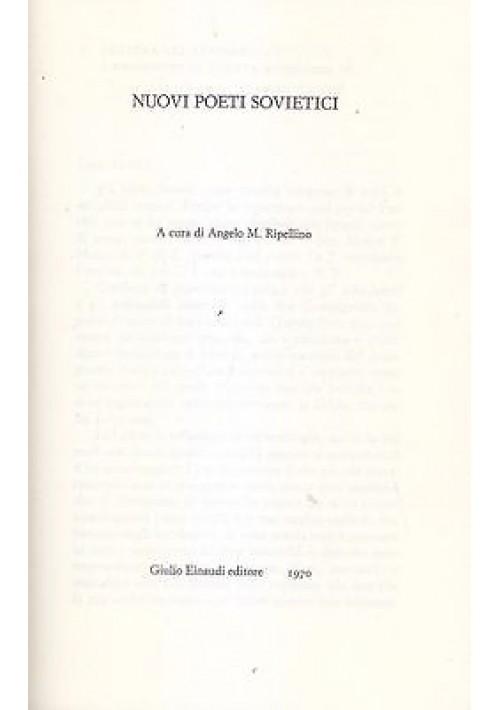 NUOVI POETI SOVIETICI a cura di Angelo M. Ripellino 1970 Giulio Einaudi Editori