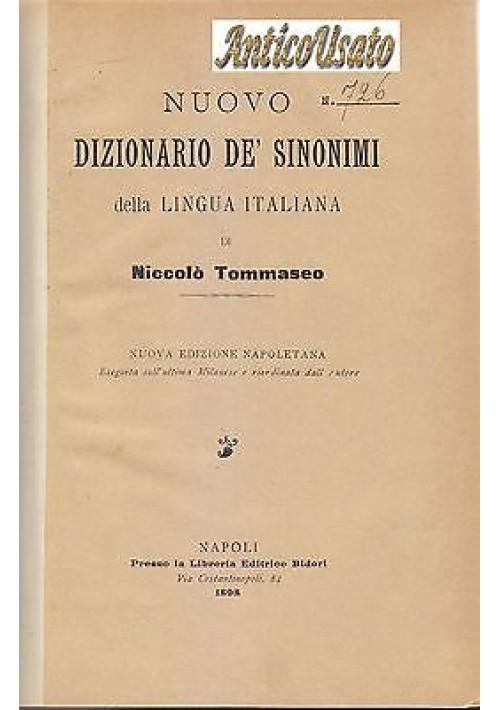 NUOVO DIZIONARIO DE SINONIMI DELLA LINGUA ITALIANA Niccolò Tommaseo 1898 Bideri